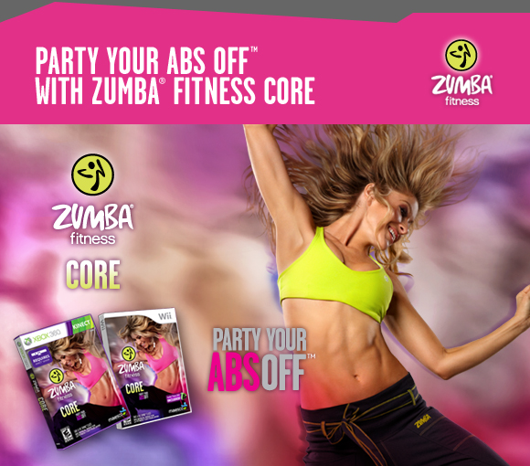 PARTY YOUR ABS OFF™ WITH ZUMBA® FITNESS CORE