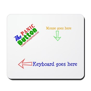 The Panic Button Mousepad