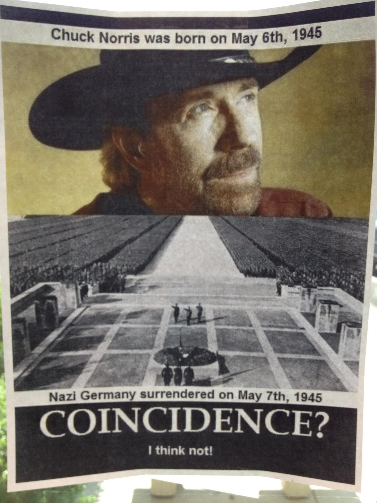 Picture it Chuck Norris is born the nazis surrender