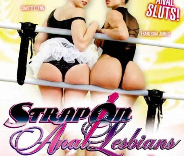 Strap On Anal Lesbians
