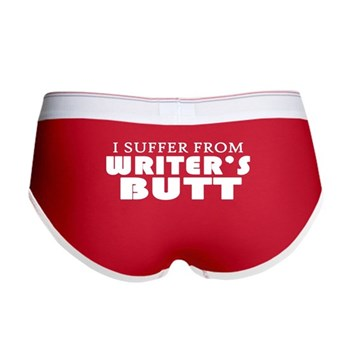 i suffer from writer's butt undies