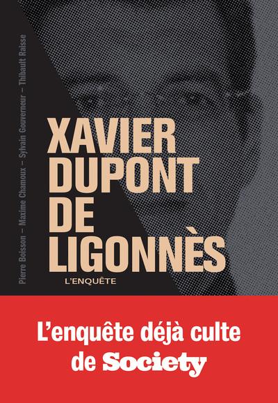 Voyance Xavier Dupont De Ligonnès : voyance, xavier, dupont, ligonnès, XAVIER, DUPONT, LIGONNES, GRANDE, ENQUETE, Cultura, Belgium