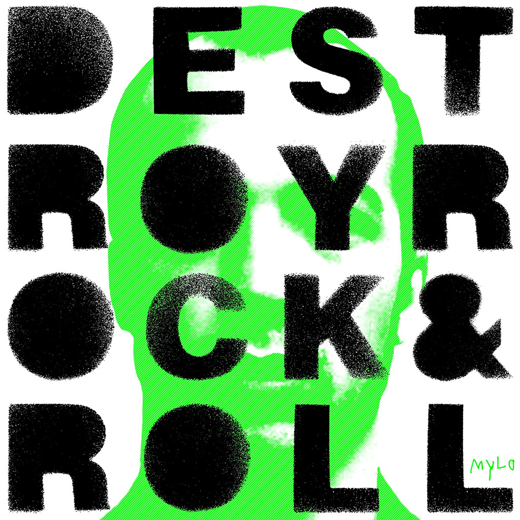 Mylo Images Destroy Rock Amp Roll Re Release Cover HD