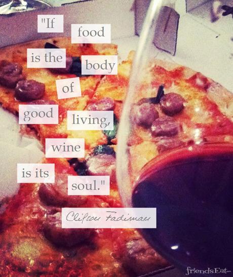 Wine and Pizza Wine Quote