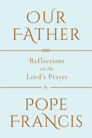 our father by pope