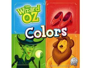 The Wizard of Oz Colors The Wizard of Oz Kalz, Jill/ Banks, Timothy (Illustrator)