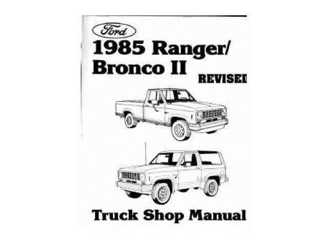 1985 Ford Ranger Bronco II Shop Service Repair Manual