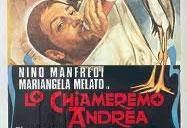 La locandina di 'Lo chiameremo Andrea', film di Vittorio De Sica del 1972