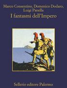 «I fantasmi dell'Impero» (Sellerio, pp. 552, euro 15)