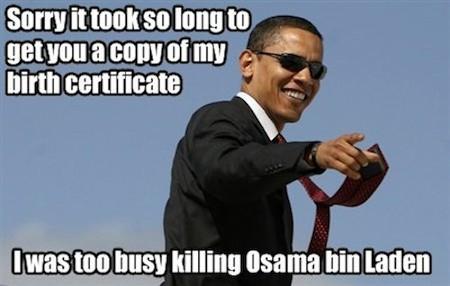 Obama got bin Laden