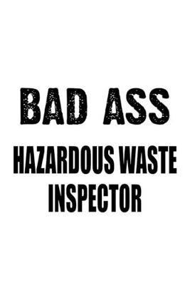 Badass Hazardous Waste Inspector: Personal Hazardous Waste