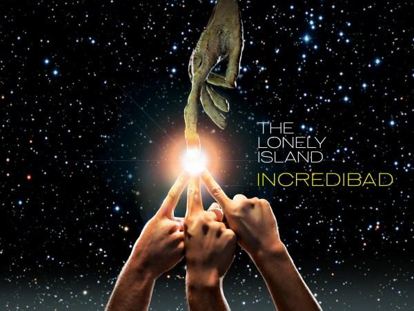 Lonely Island Incredibad