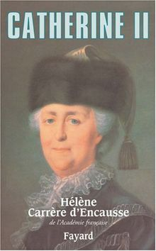Catherine 2 De Russie Biographie : catherine, russie, biographie, Catherine, Russie, (Biographies), Hélène, Carrère, D'Encausse