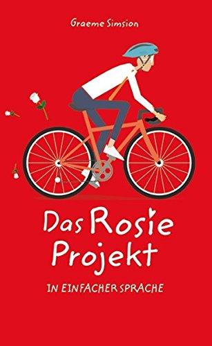 Das Rosie Projekt In Einfacher Sprache Von Graeme Simsion