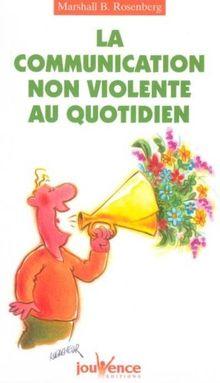 La Communication Non Violente Au Quotidien : communication, violente, quotidien, Communication, Violente, Quotidien, Marshall, Rosenberg