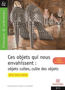 Objets Cultes Culte Des Objets : objets, cultes, culte, Objets, Envahissent, Cultes,, Culte, Collectif