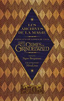 Les Crimes De Grindelwald Livre : crimes, grindelwald, livre, Archives, Magie, Coulisses, Animaux, Fantastiques, Crimes, Grindelwald, Unbekannt
