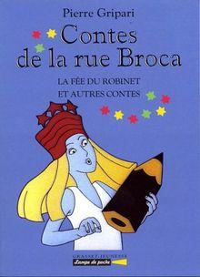 Les Contes De La Rue Broca : contes, broca, CONTES, BROCA., Robinet, Autres, Contes, (Lampe, Poche), Pierre, Gripari