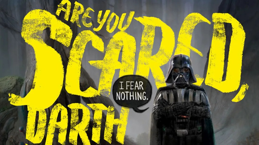 what scares darth vader