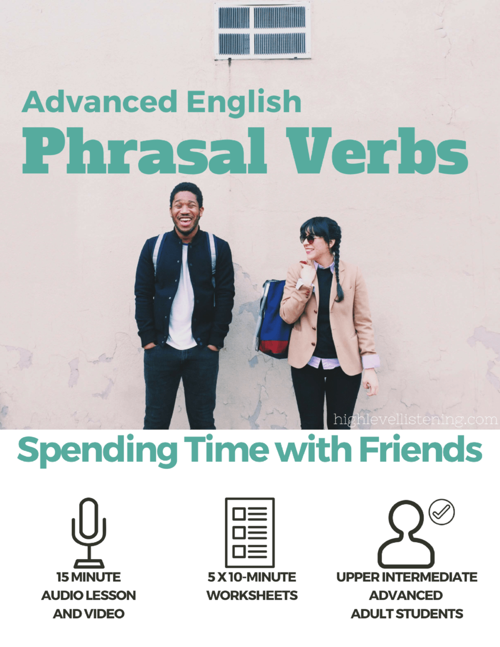 English Phrasal Verbs Spending Time With Friends