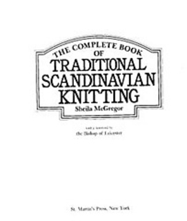 Ravelry: The Complete Book of Traditional Scandinavian