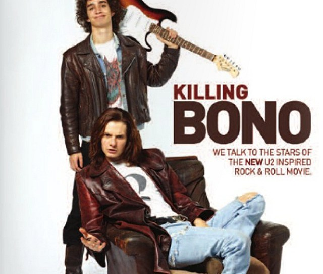 Killing Bono Images Magzine Cover Wallpaper And Background Photos