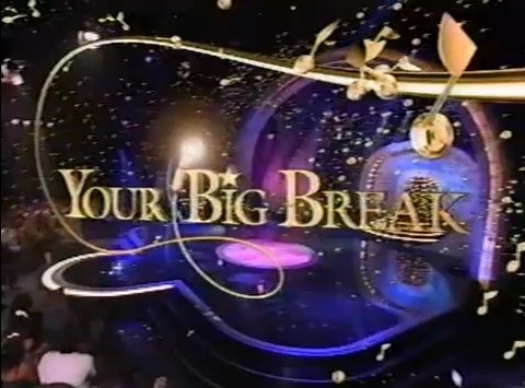 Your Big Break  Game Shows Wiki