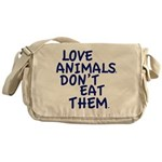 Don't Eat Animals Messenger Bag