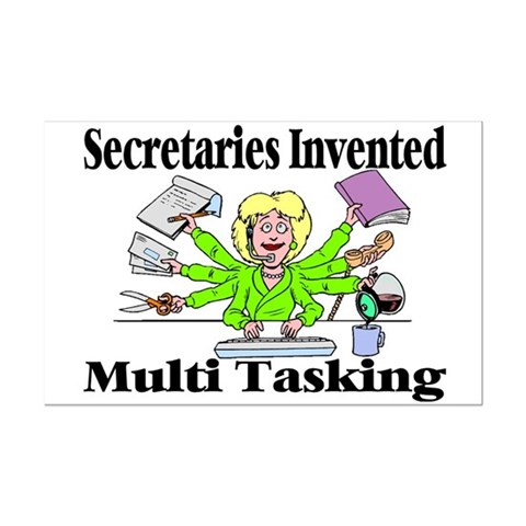 Secretaries Multi Task Poster Print (Mini)