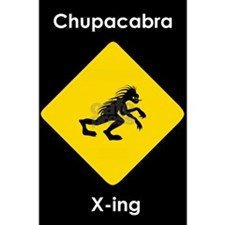 Chupacabra Crossing sign poster.