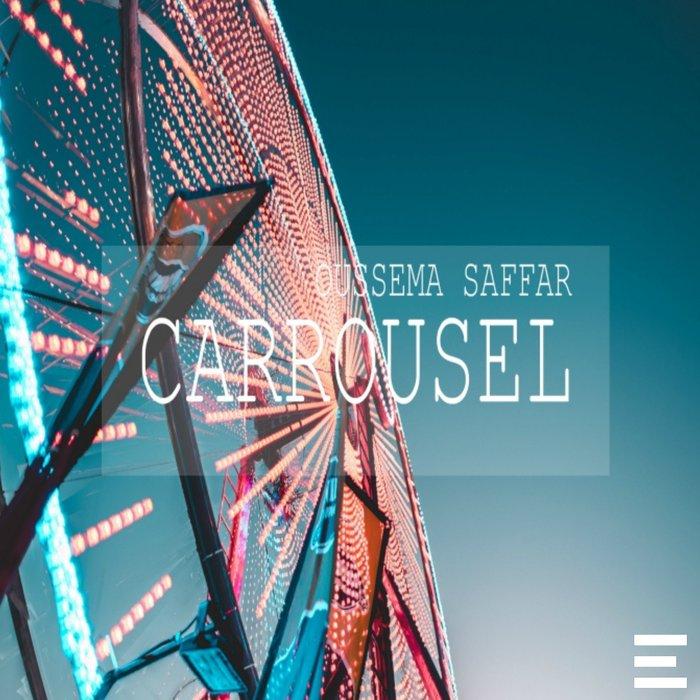 Carrousel by Oussema Saffar on MP3, WAV, FLAC, AIFF & ALAC at Juno Download