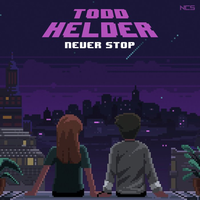 Never Stop by Todd Helder on MP3, WAV, FLAC, AIFF & ALAC at Juno Download