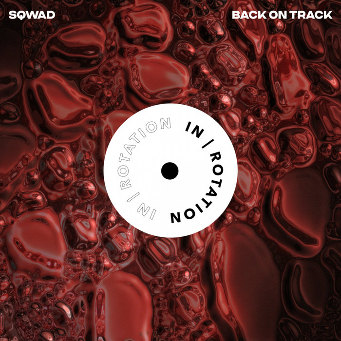 Back On Track by SQWAD on MP3, WAV, FLAC, AIFF & ALAC at Juno Download