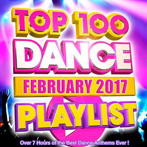 Top 100 Dance Playlist - February 2017 Mp3 indir vvJFXI