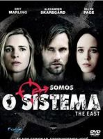 dica de filme o sistema the east resenha