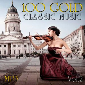 100 Gold Classic Music Vol.2 - 2017 Mp3 indir MiadSz