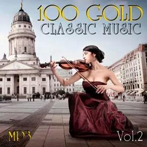 100 Gold Classic Music Vol.2 - 2017 Mp3 indir