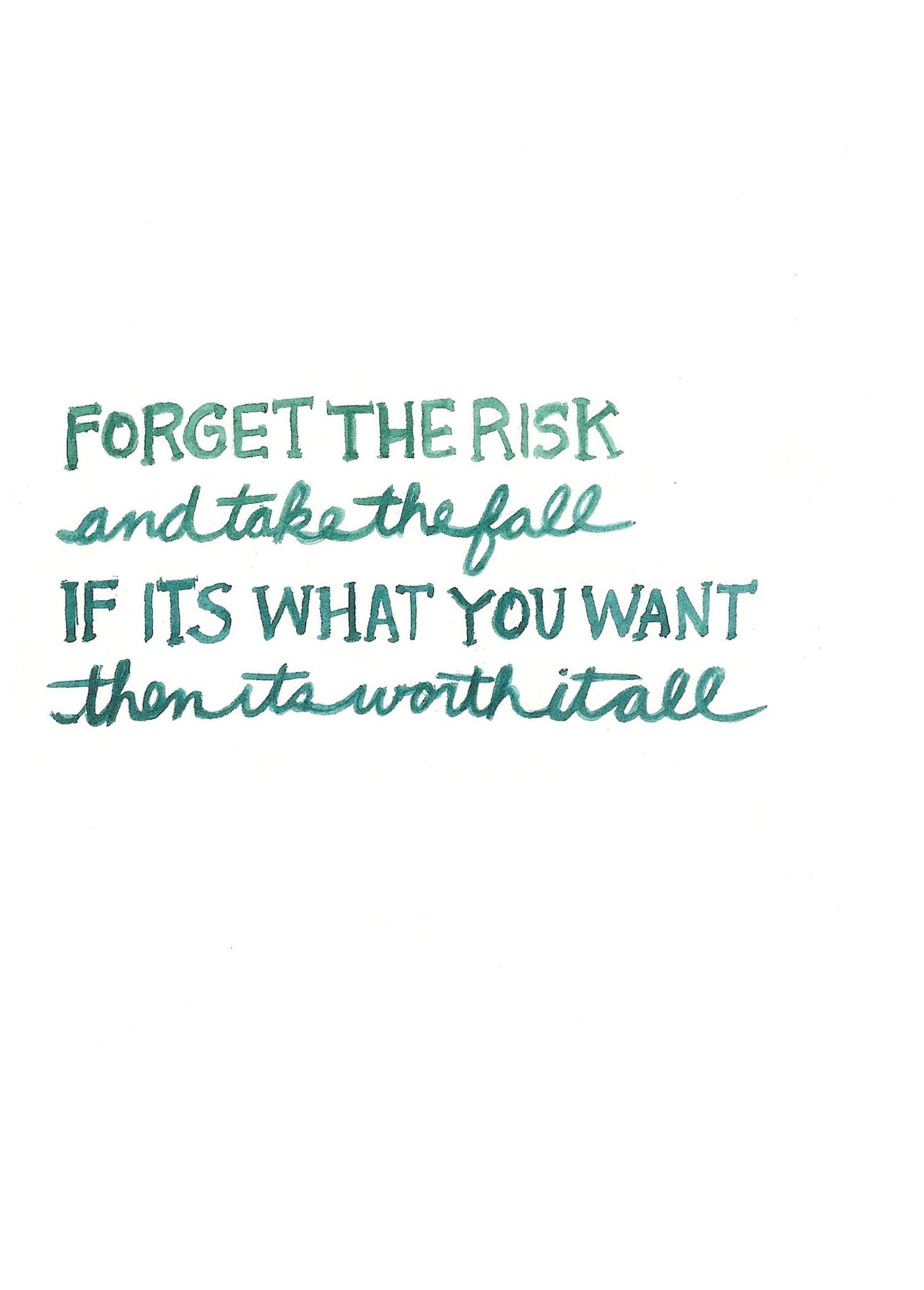 Forget The Risk