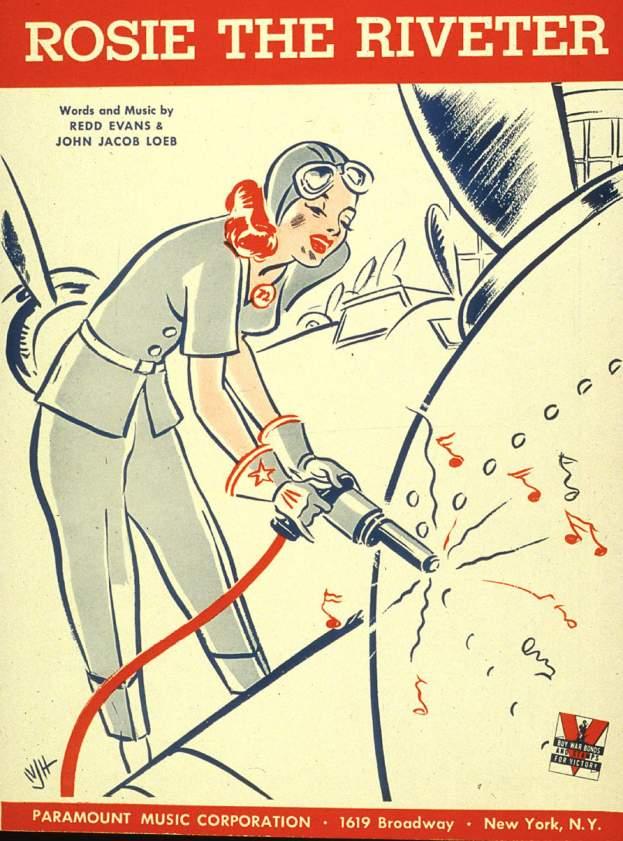 Redd Evans, John Jacob Loeb, Rosie the Riveter, 1942.