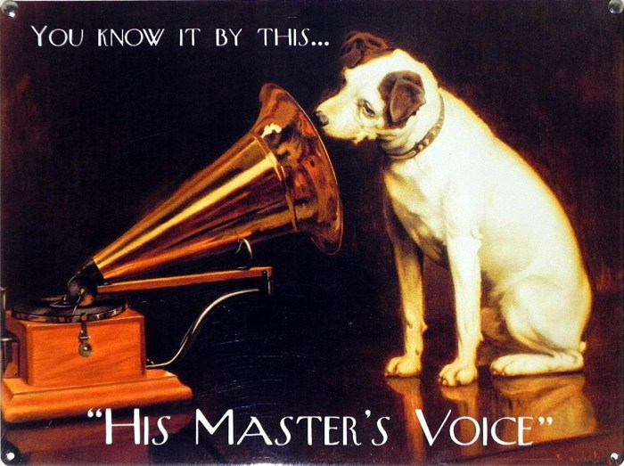 Plaque publicitaire His Master's Voice (F. Barraud), v. 1910.