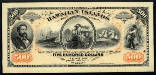 Hawaiian_Islands_Banknote_500_Dollars-1872-1891, reign of King David Kalākaua.