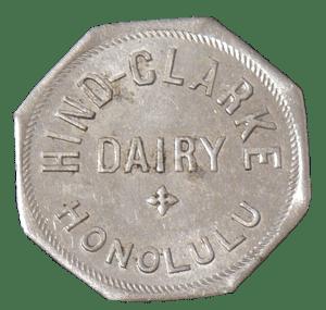 Hind Clarke Dairy Token-(maunalua-net)