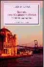 turquia, entre occidente y el islam: una historia contemporanea-gloria rubiol-9788483302811
