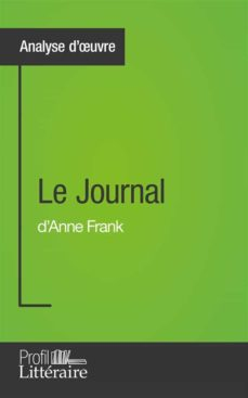 Le Journal D Anne Frank Epub : journal, frank, JOURNAL, D'ANNE, FRANK, (ANALYSE, APPROFONDIE), EBOOK, FANNY, PAQUET, Descargar, Libro, 9782806266071