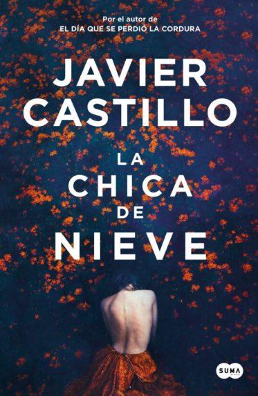 LA CHICA DE NIEVE   JAVIER CASTILLO   Comprar libro 9788491292661