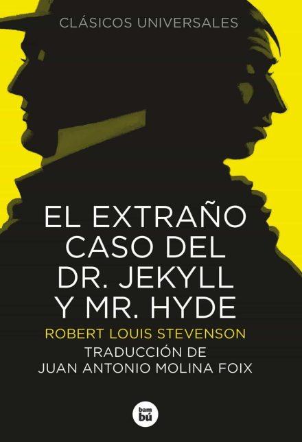Resultado de imagen de El extraño caso del Dr. Jekyll y Mr. Hyde Robert Louis stevenson