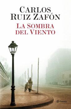 LA SOMBRA DEL VIENTO | CARLOS RUIZ ZAFON | Comprar libro 9788408043645