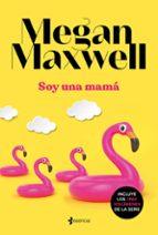 soy una mamá-megan maxwell-9788408221876
