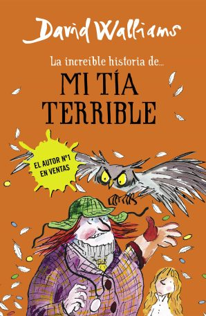 la increible historia de mi tia terrible-david walliams-9788490434178