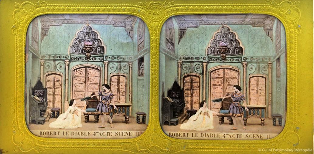 Images stéréoscopiques Adolphe Block Robert le Diable